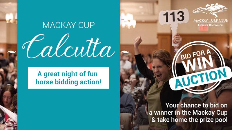 Mackay Cup Calcutta